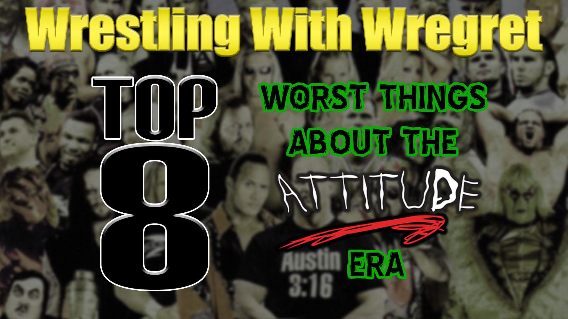 WrestlingWithWregret-Top8WorstThingsAboutTheAttitudeEra717