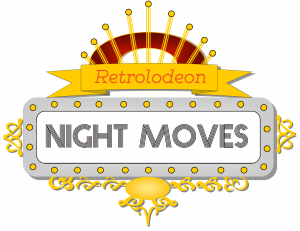 Retrolodeon Night Moves